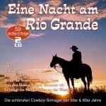 Eine Nacht am Rio Grande