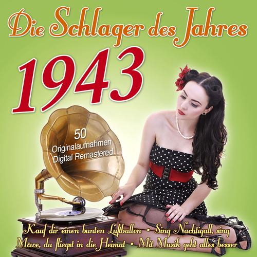 Die Schlager des Jahres 1943
