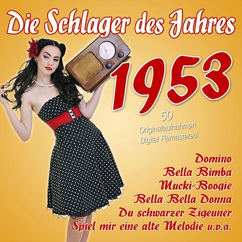 Die Schlager des Jahres 1953