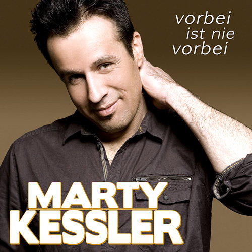 Marty Kessler - Vorbei ist nie vorbei