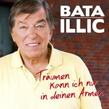 Bata Illic - Träumen kann ich nur in deinen Armen