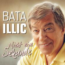 Bata Illic - Nicht eine Sekunde