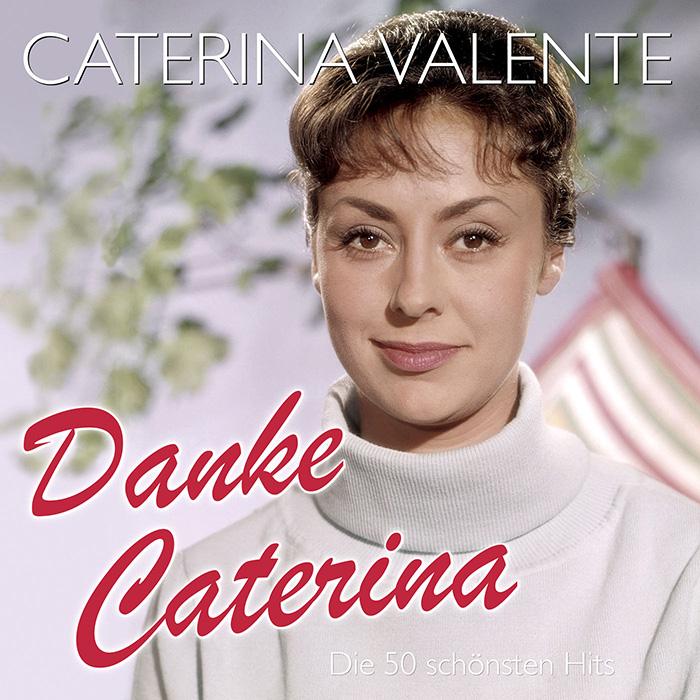 Caterina Valente - Danke Caterina Die 50 schönsten Hits - Folge 1