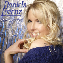 Daniela Lorenz - Halt´ mich fest