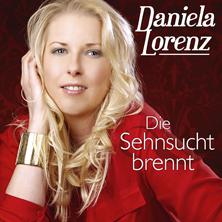 Daniela Lorenz - Die Sehnsucht brennt
