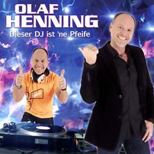 Olaf Henning - Dieser DJ ist ´ne Pfeife