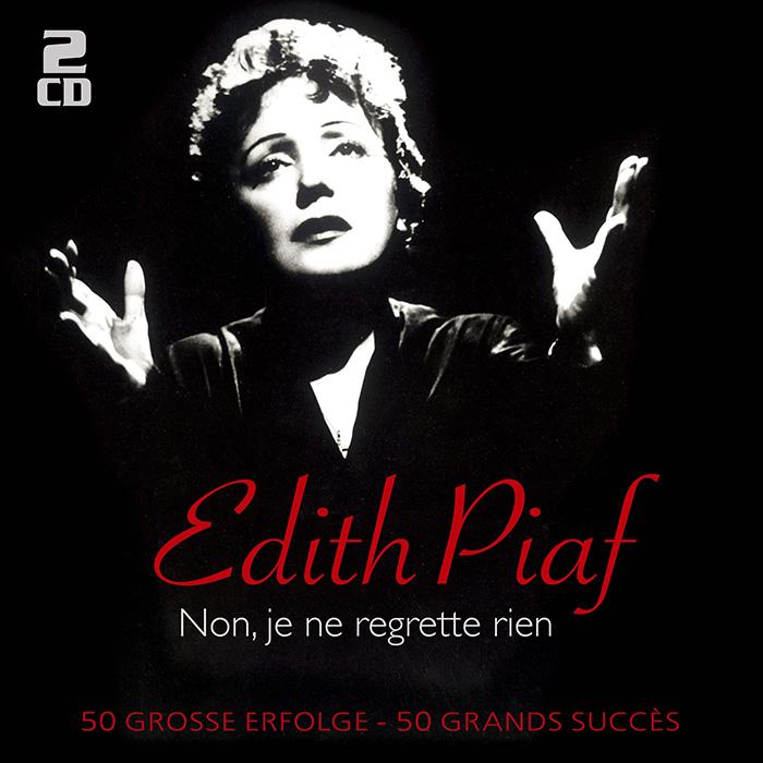 Edith Piaf - Non, je ne regrette rien - 50 große Erfolge - 50 grands succès