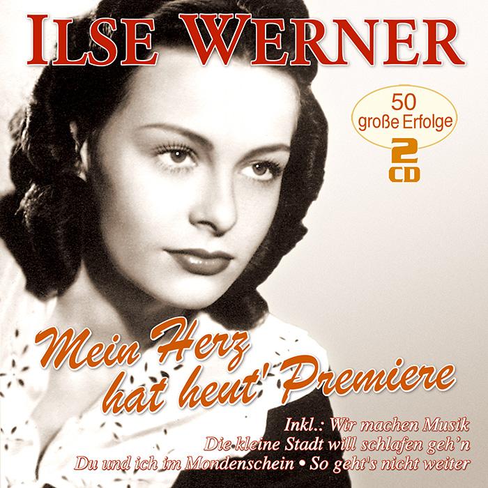 Ilse Werner - Mein Herz hat heut Premiere