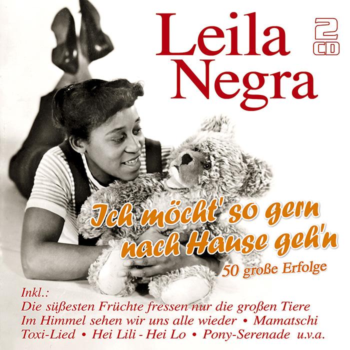 Leila Negra - Ich möcht