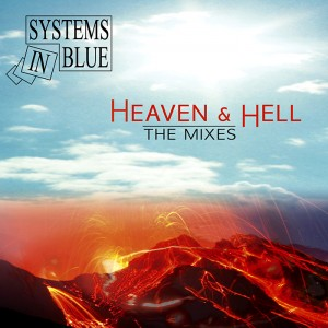 System In Blue - Heaven & Hell