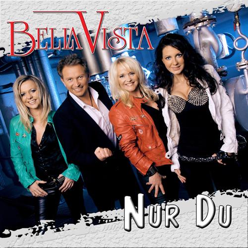 Bella Vista - Nur Du