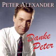 Peter Alexander - Danke Peter - 50 seiner schönsten Lieder
