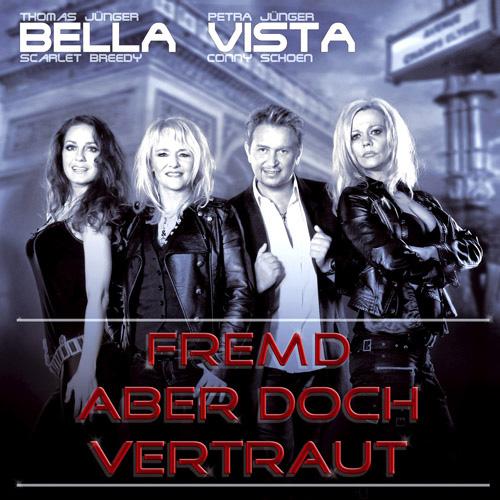Bella Vista - Fremd aber doch vertraut