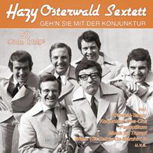 Hazy Osterwald Sextett - Geh´n Sie mit der Konjunktur - 50 große Erfolge