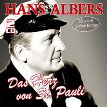 Hans Albers - Das Herz von St. Pauli - 50 große Erfolge