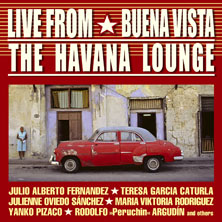 The Havana Lounge - Live From Buena Vista