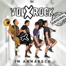 VOLXROCK - Im Anmarsch