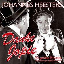 Johannes Heesters - Danke Jopie - 50 große Erfolge