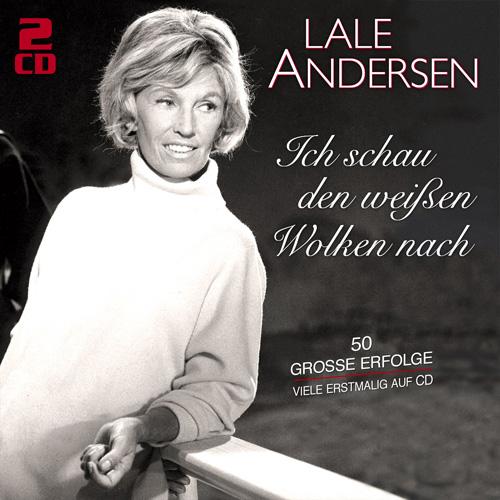 Lale Andersen - Ich schau den weißen Wolken nach - 50 große Erfolge