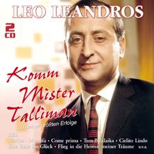 Leo Leandros - Komm Mister Talliman - 50 große Erfolge