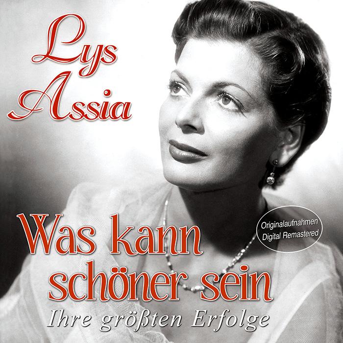 Lys Assia - Was kann schöner sein