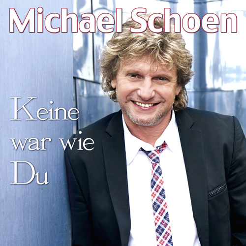 Michael Schoen - Keine war wie Du
