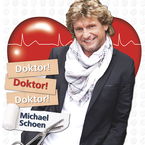 Michael Schoen - Doktor, Doktor, Doktor