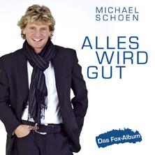 Michael Schoen - Alles wird gut