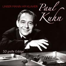 Paul Kuhn - Unser Mann am Klavier