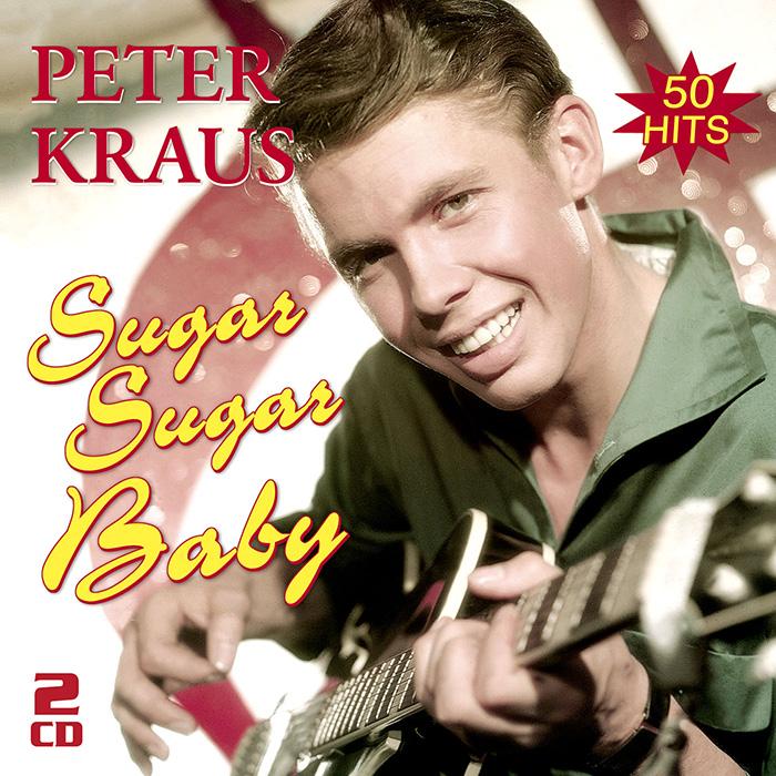 Peter Kraus - Sugar Sugar Baby – Die besten Hits