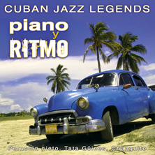 Cuban Jazz Legends feat. Peruchin nieto, Tata Güines, Changuito - Piano y Ritmo