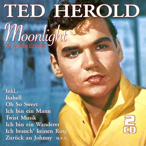 Ted Herold - Moonlight - Die 50 größten Erfolge