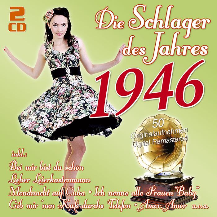 Die Schlager des Jahres 1946