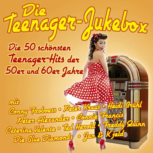 Die Teenager-Jukebox - Die 50 schönsten Teenager-Hits der 50er und 60er Jahre