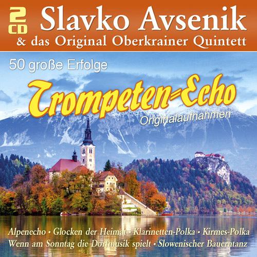Slavko Avsenik & das Original Oberkrainer Quintett