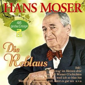 Hans Moser - Die Reblaus - 46 grosse Erfolge