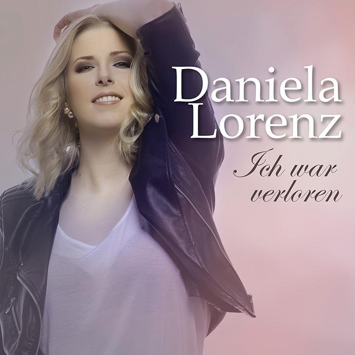 Daniela Lorenz - Ich war verloren