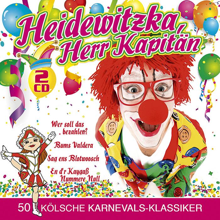 Heidewitzka, Herr Kapitän