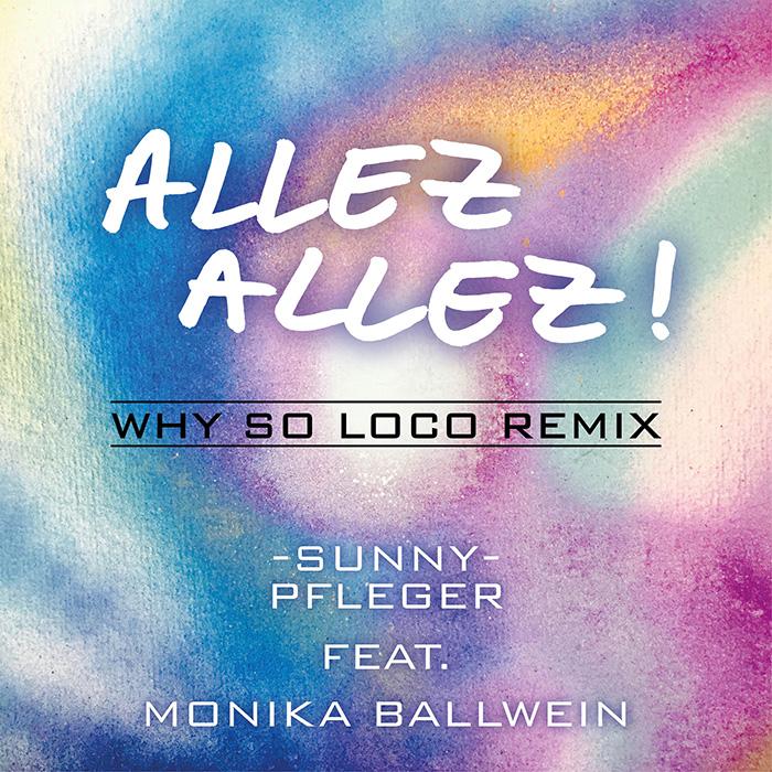 Allez Allez! (Why So Loco-Remix)