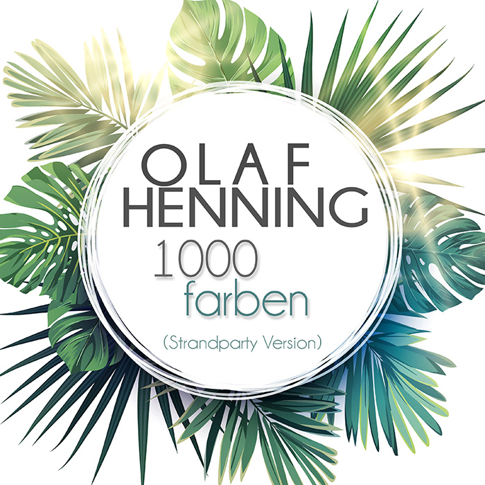 Olaf Henning | 1000 Farben (Strandparty Version)