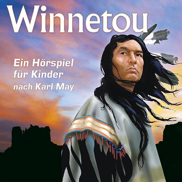 Winnetou – Ein Hörspiel für Kinder nach Karl May