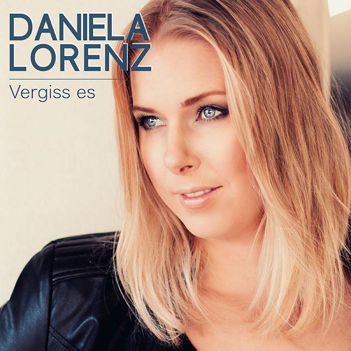 Daniela Lorenz - Vergiss es