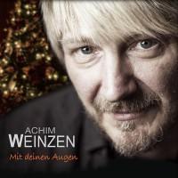 Achim Weinzen | Mit Deinen Augen
