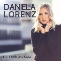Daniela Lorenz - Für immer und Ewig