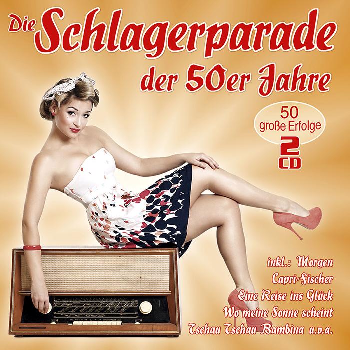 Die Schlagerparade der 50er Jahre
