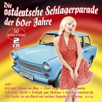 Die ostdeutsche Schlagerparade der 60er Jahre