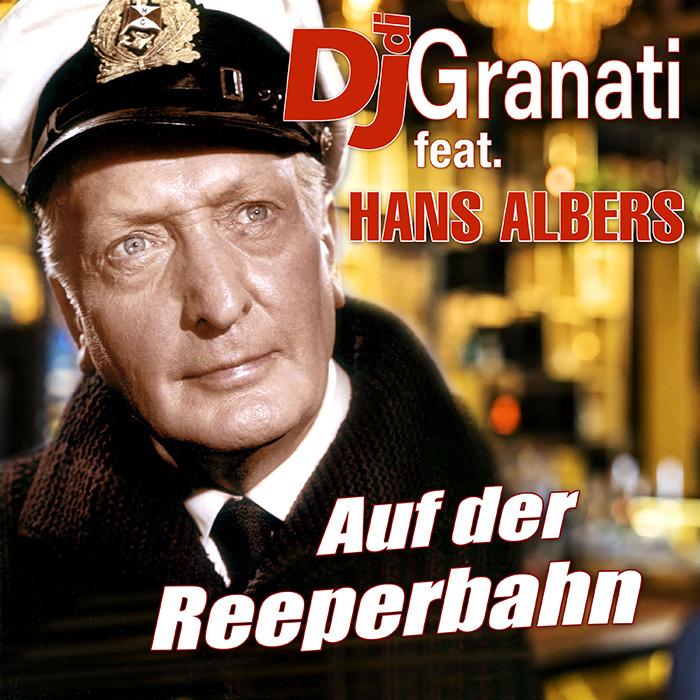 DJ di Granati feat. Hans Albers