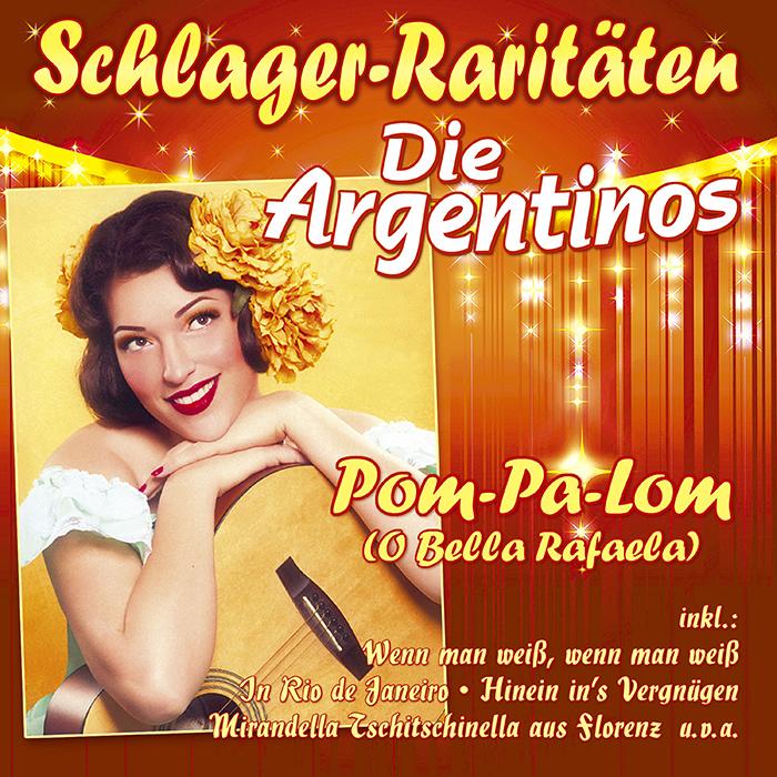 Die Argentinos - Pom-Pa-Lom (O Bella Rafaela)