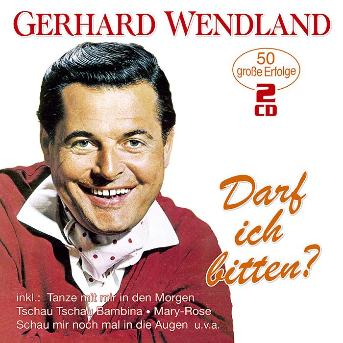 Gerhard Wendland | Darf ich bitten?