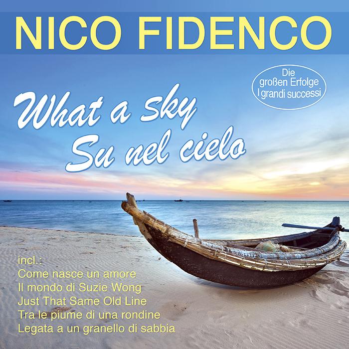 Nico Fidenco | What a sky su nel cielo